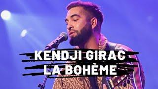 Kendji Girac - La Bohème (Paroles)