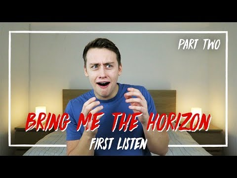 Listening To BRING ME THE HORIZON For The FIRST TIME | Reaction - PART TWO