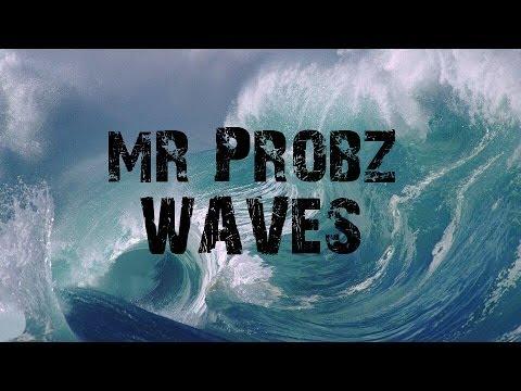 Mr Probz- WAVES (Robin Schulz Remix) [Lyrics HD]