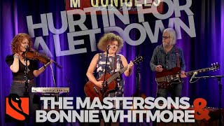 Hurtin' for a Let Down   The Mastersons + Bonnie Whitmore