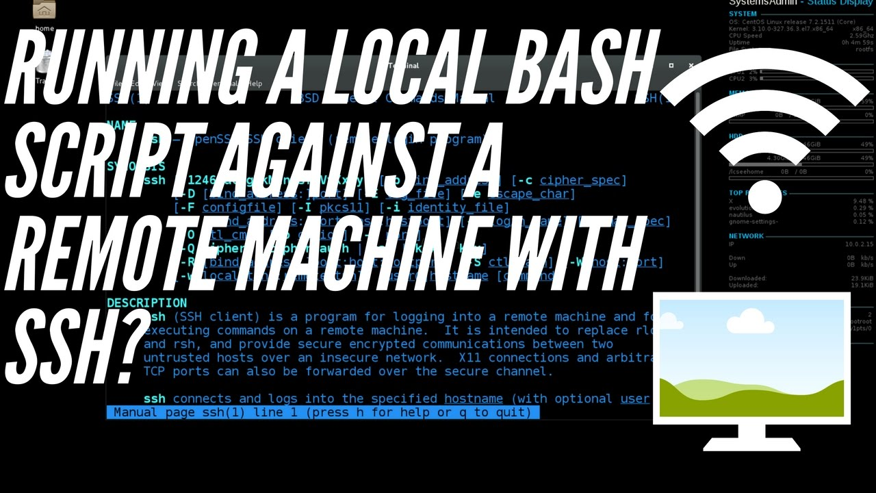 How to Run a Local Bash Script Against a Remote Machine!