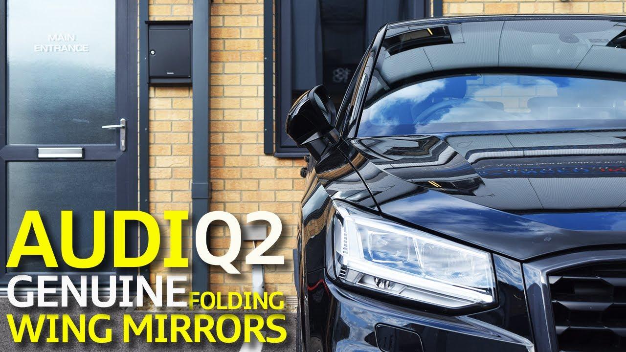 Audi Q2 Ga Folding Mirror Retrofit Youtube