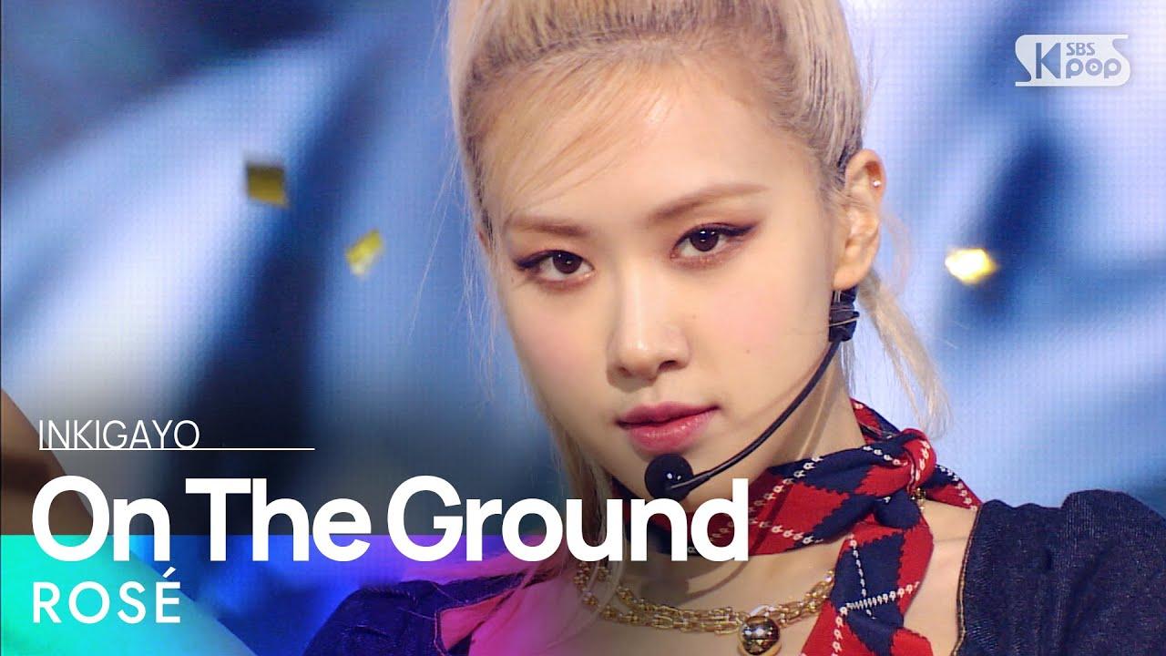 ROSÉ(로제) - On The Ground @인기가요 inkigayo 20210328