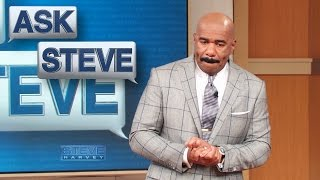 Ask Steve: Change yo name! || STEVE HARVEY