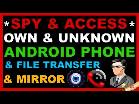 How To Access/Spy/ Track Android Phone From PC & Transfer Files/Music/Video Without USB & Mirror