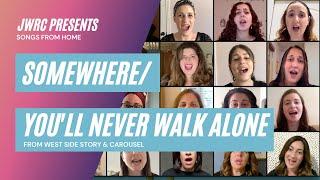 Somewhere/You'll Never Walk Alone