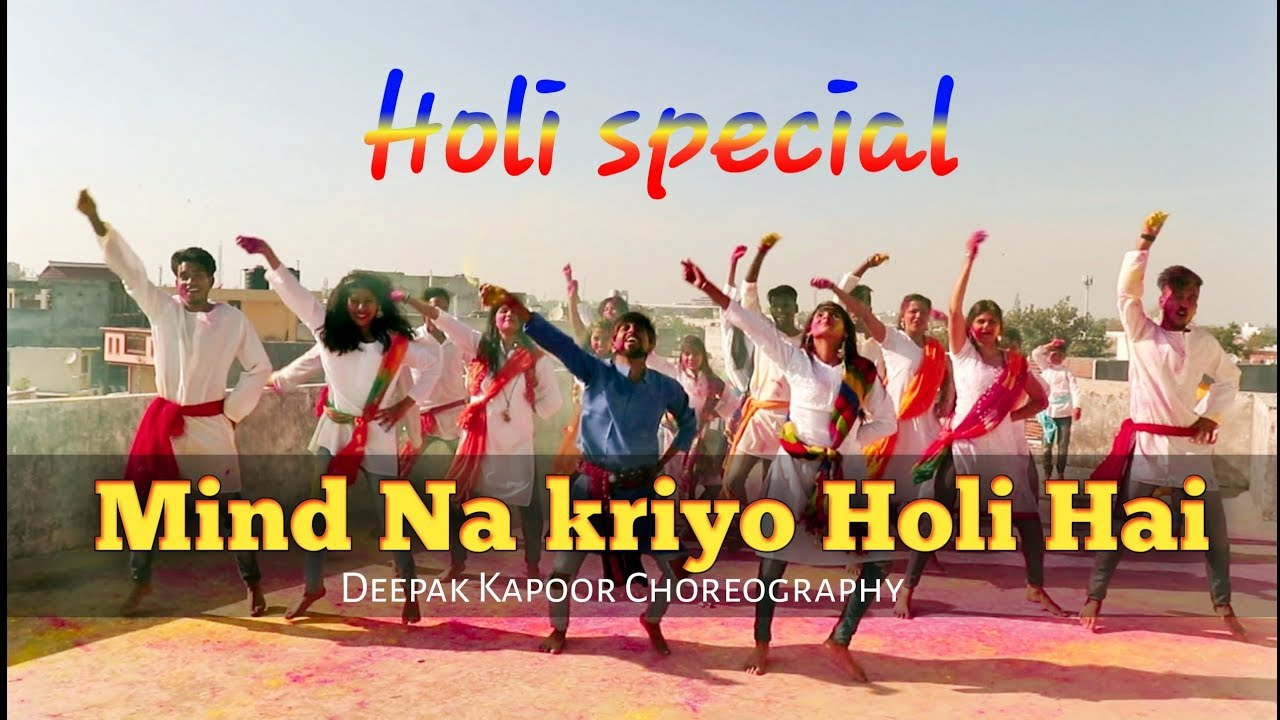 MIND NA KRIYO HOLI HAI - HOLI SPECIAL | DANCE COVER | HOLI SONG 2019 DANCE