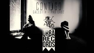 MJ CREW ft. GALEOTTI ft. PAO CRUZ - CONTIGO