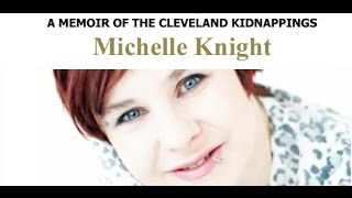 MICHELLE KNIGHT - FINDING ME, A MEMOIR OF THE CLEVELAND KIDNAPPINGS