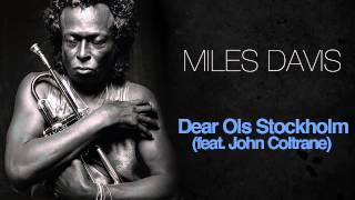 Miles Davis & John Coltrane - Dear Old Stockholm