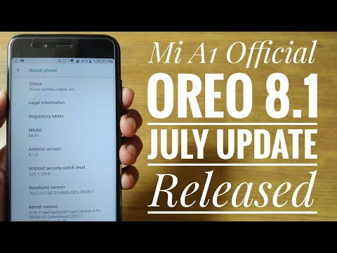 Mi A1 Oreo 8.1 with July Security Patch Update Released | Must Watch for May Update Users