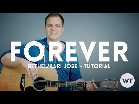 Forever - Bethel Music, Kari Jobe - Tutorial