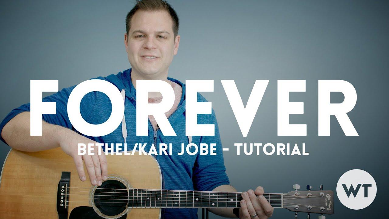 Forever   Bethel Music, Kari Jobe   Tutorial
