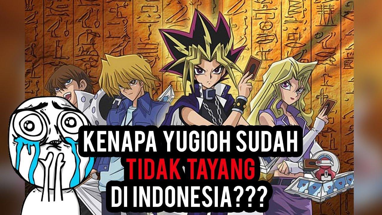 Kenapa yugioh tidak lagi tayang di indonesia