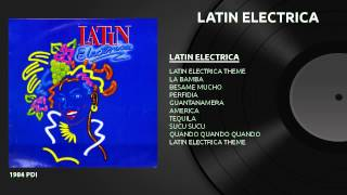 LATIN ELECTRICA - Medley (1984)