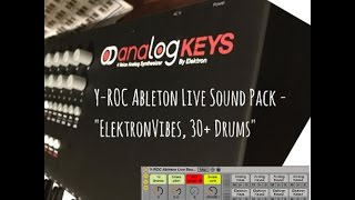 y roc ableton live midi fighter sound pack elektron vibes 30 drums
