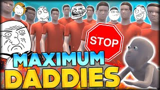 can i do it one baby vs the maximum amount of daddies who s your daddy funny moments 34