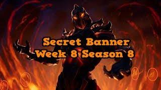 Secret Banner Week 8 Season 8-Fortnite (hidden banner Season 8 week 8)