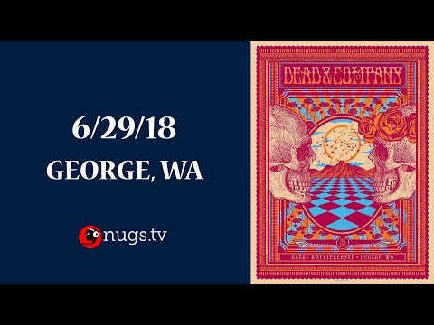 Dead & Company Live from The Gorge 6/29/18 Set II Opener