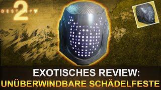 Destiny 2: Exotisches Review Eine Unüberwindbare Schädelfeste (Deutsch/German)