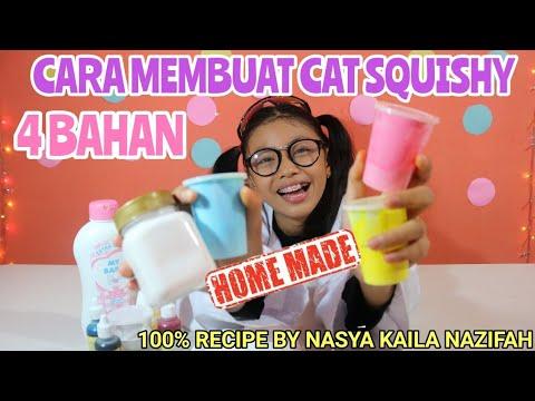 Cara Membuat Cat Squishy Squishy Nya Jadi Slow Rising By Nasya Kaila Nazifah Youtube