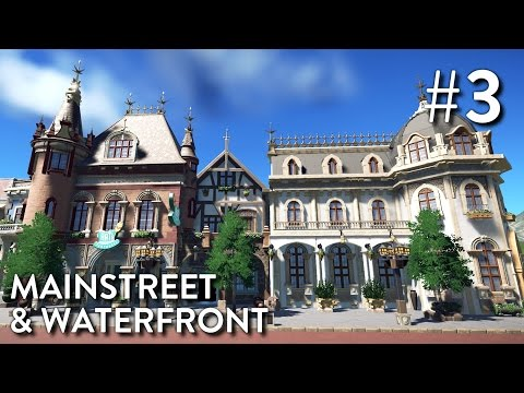 Planet Coaster: Fantasy Valley (Part 3) - Mainstreet & Waterfront