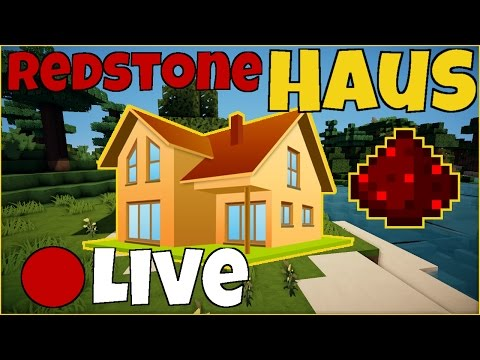 Minecraft Livestream - REDSTONE HAUS bauen #1
