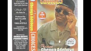 GBENGA ADEBOYE      CHOICES   1