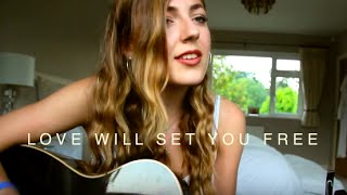 Love Will Set You Free  - Kodaline (Acoustic Cover)