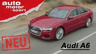 Audi A6 (2018) - exklusive Neuvorstellung / Test / Review   auto motor und sport