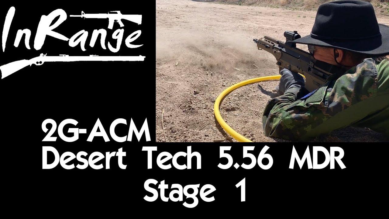 2G-ACM: Desert Tech 5.56 MDR - Medium Range Engagement ...