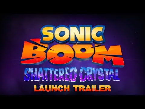 Sonic Boom: Shattered Crystal (Launch Trailer)