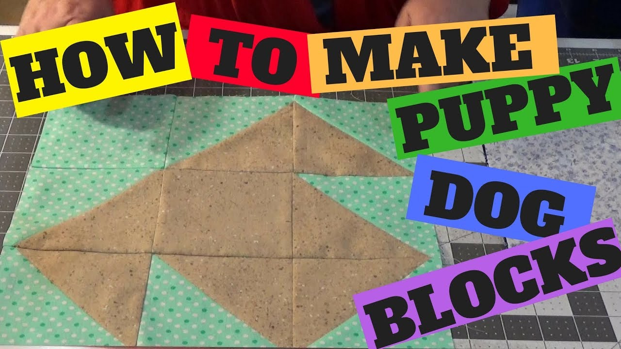How To Make A Simple Puppy Dog Quilt Block From Half Square
