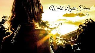 Wild Light Shine
