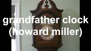 grandfather clock different pitches.