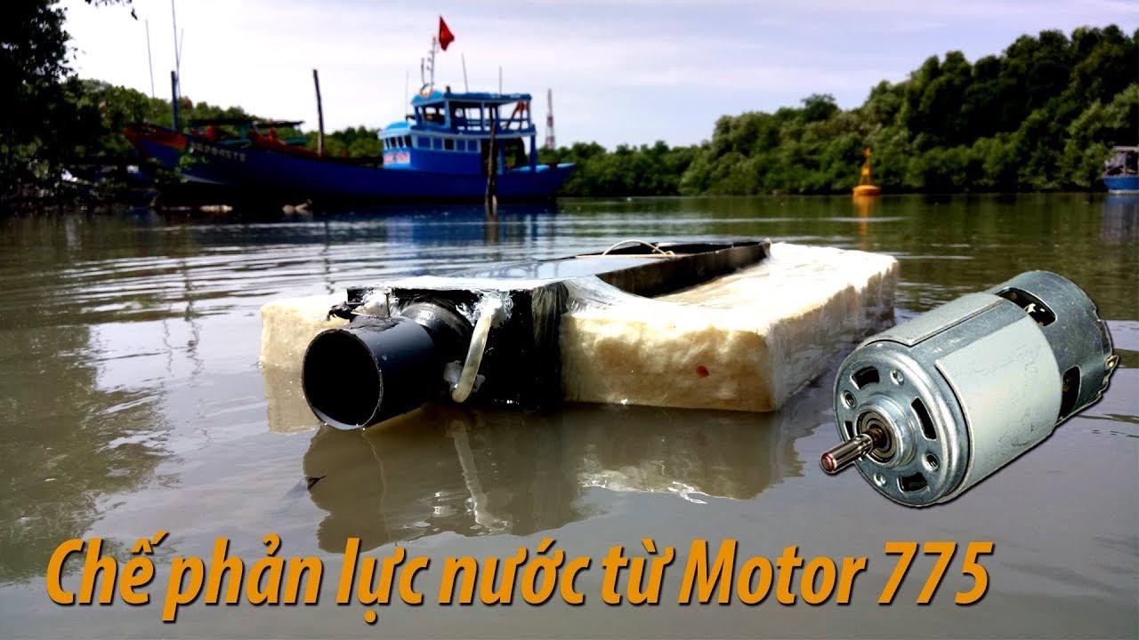 Chế động cơ phản lực nước từ Motor 775 siêu khỏe | Jetboat RC super