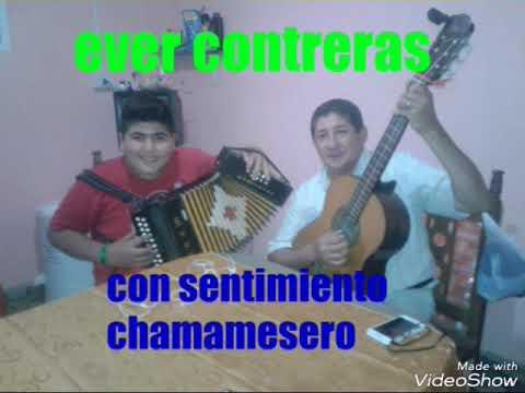 E ver Contreras con José Carlos Luna simplemente chamame