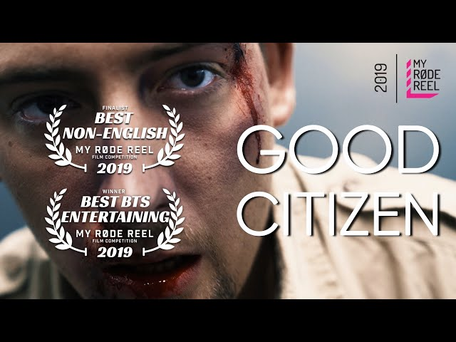 GOOD CITIZEN | My RØDE Reel 2019