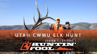 Huntin' Fool TV Season 01 Episode 01 - Utah Rifle Elk