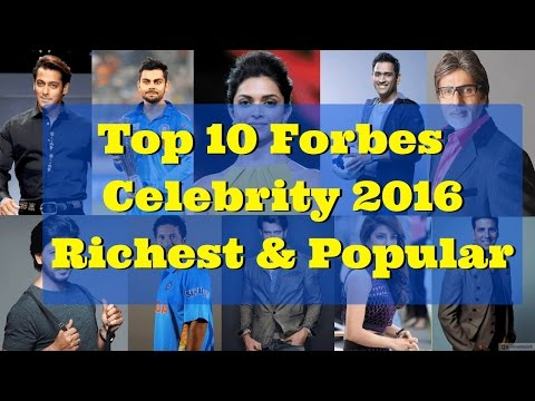 Top 10 Forbes India Celebrity 2016 - Most Popular and Richest Celebrity