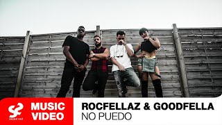 Rocfellaz & Goodfella feat. Raffie Raff & Tosin Martyns - No Puedo - Official Music Video