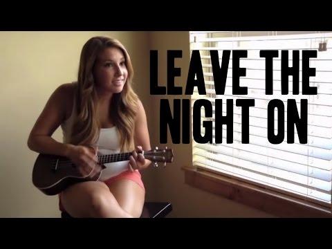 Sam Hunt - Leave The Night On Ukulele Cover