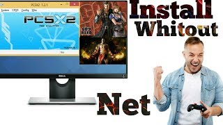 How to Install & Run PCSX2 Without Direct X or Internet.