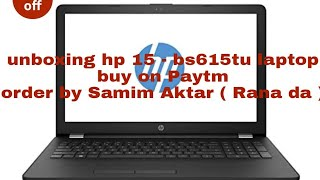 Unboxing HP 15-bs615TU 2017 15.6-inch Laptop (6th Gen i3 Hp 15 - bs615tu laptop ( hp laptop )