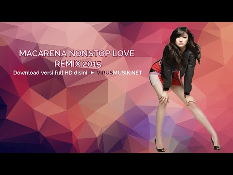 DJ AS ONE V3 Macarena Nonstop Love Remix 2015