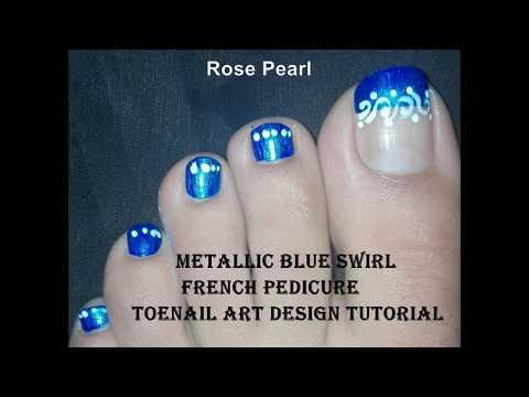 Metallic Blue Swirl French Pedicure Winter Toe Nail Art Tutorial  Rose Pearl
