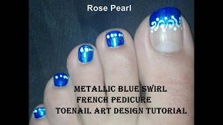 Metallic Blue Swirl (French Pedicure) Winter Toe Nail Art Tutorial | Rose Pearl