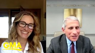 Julia Roberts and Dr. Fauci chat about COVID-19 and what we need to do l GMA Digital