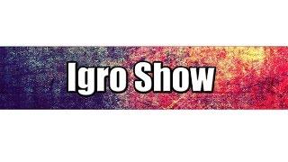 Igro Show