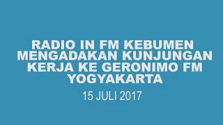 Download Video RADIO IN FM KEBUMEN MENGADAKAN KUNJUNGAN KERJA KE RADIO GERONIMO FM YOGYAKARTA MP3 3GP MP4